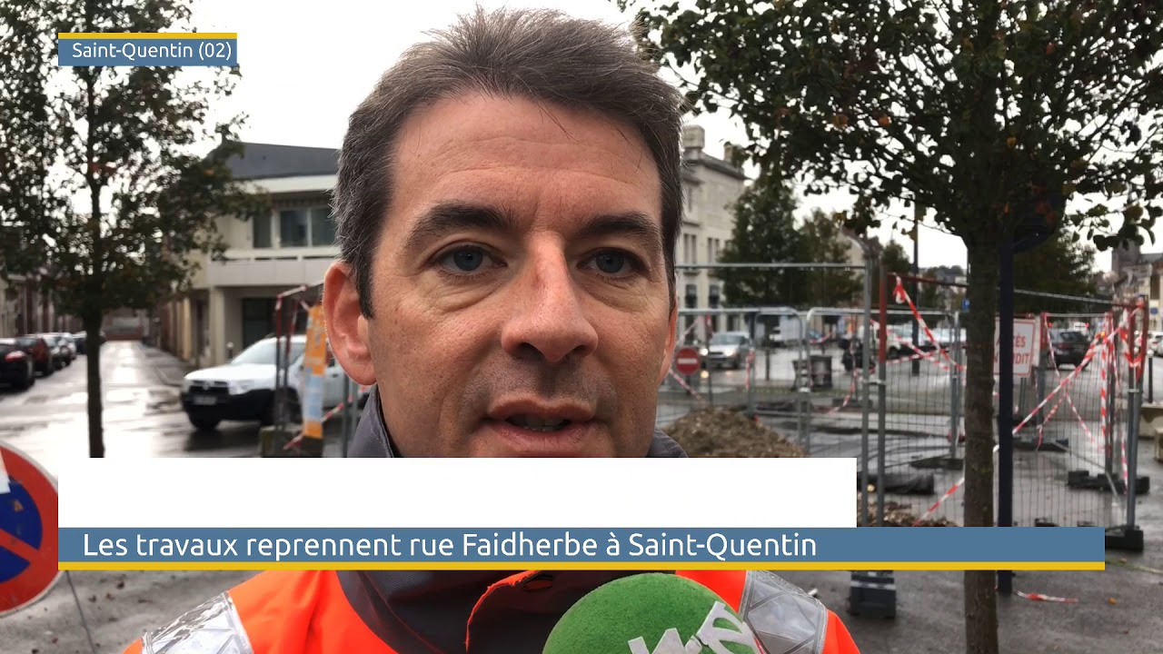Vidéo reprise des travaux à Saint-Quentin