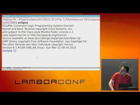 LambdaConf 2015 - Introduction to Constraint Logic Programming   Sergii Dymchenko