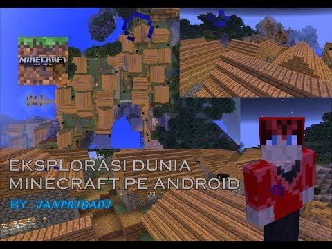 EKSPLORASI DUNIA MINECRAFT PE GAME ANDROID BY IAN PRIBADI