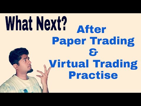 What Next? After Paper Trading and Virtual Trading Practise- Trade Talk #1