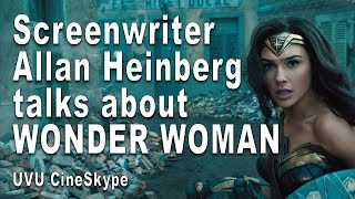 "Gambar cover Allan Heinberg on writing ""Wonder Woman"" and the screenwriting life (UVU CineSkype)"