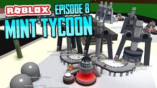 HUGE MINE UPGRADES - ROBLOX MINT TYCOON ADVANCE MODE #8