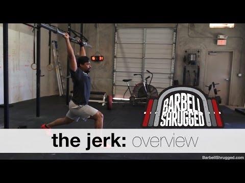 The Jerk: Overview - Technique WOD
