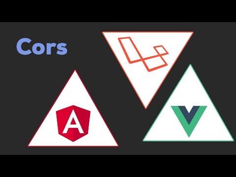 CORS | Laravel + Angular 2 / Vue.js 2