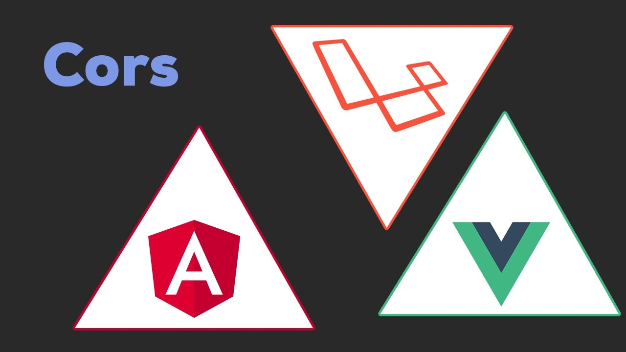 CORS   Laravel + Angular 2 / Vue js 2