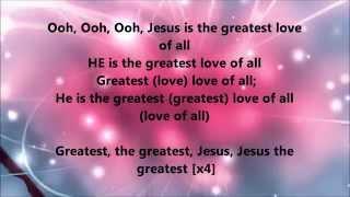 Deitrick Haddon - The Greatest (Lyrics)