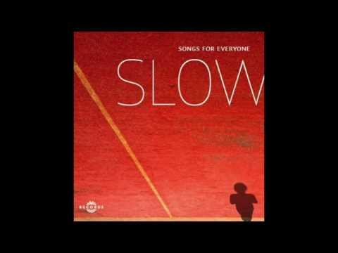 "SLOW ""Songs For Everyone"" trailer - smooth jazz from Europe"