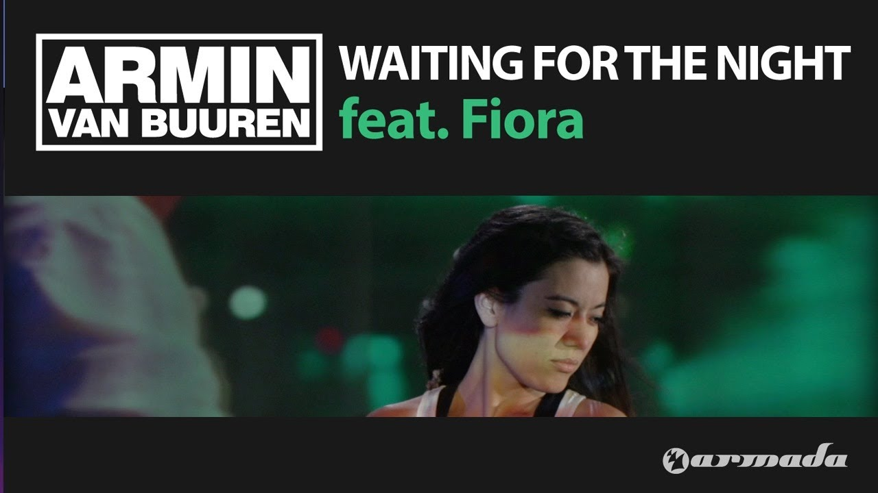 Armin Van Buuren - Waiting For The Night Lyrics | MetroLyrics