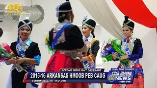 SUAB HMONG NEWS:  Part 2 - Special HIGHLIGHT of 2015-16 NW Arkansas Hmong New Year Celebration