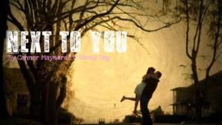 Next to You - Conor Maynard Ft. Ebony Day
