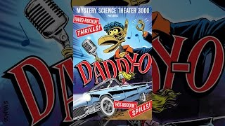 mystery science theater 3000 daddy o