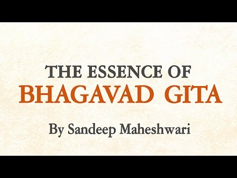 The Essence of Bhagavad Gita in Hindi - By Sandeep Maheshwari