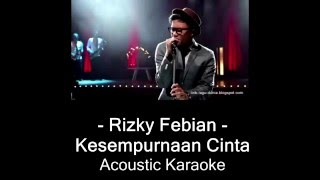 Video Rizky - Kesempurnaan Cinta (Karaoke Version) download MP3, 3GP, MP4, WEBM, AVI, FLV Desember 2017