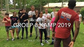RKBS PACELLI groep 8 Kamp 2019 (#DudeEntertainment)