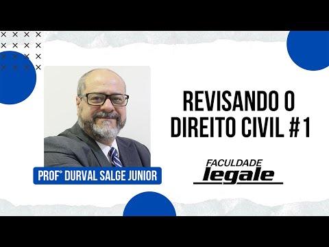 revisando-o-direito-civil-#1---prof.-durval-salge-jr.