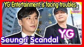YG Entertainment is facing troubles since the Seungri Scandal