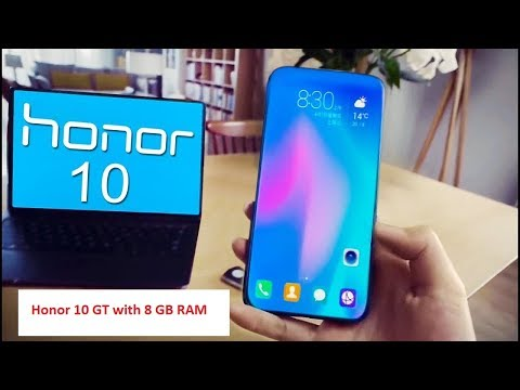 Honor 10 GT with 8 GB RAM , Release Date, Specs, and more