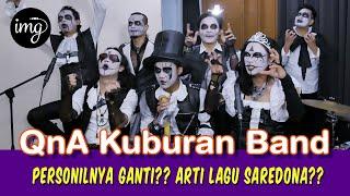 FAKTA DI BALIK LAGU SAREDONA!? - QnA with Kuburan Band