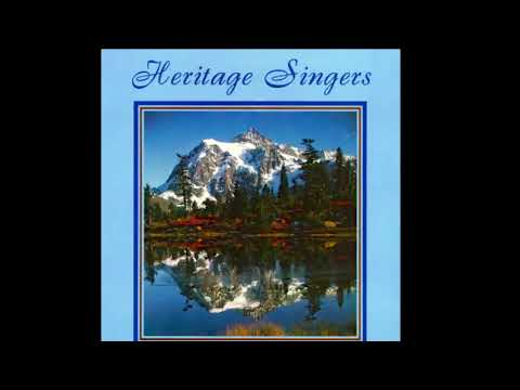 Heritage Singers - Me And My House