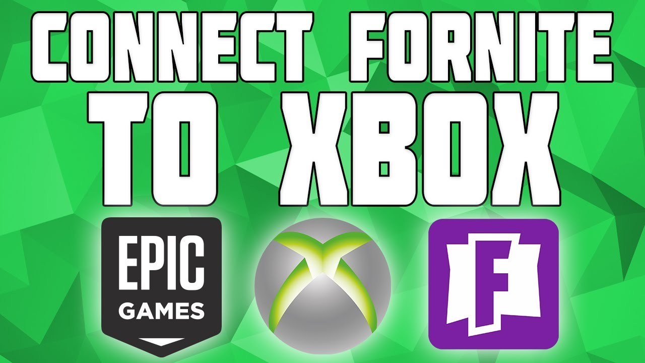 How to Connect Fortnite with Xbox Live! Connect Epic Games ...