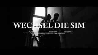 Omar - Wechsel die Sim [Official Video]