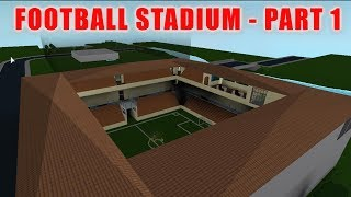 ROBLOX | Bloxburg: Football Stadium - Part 1 (98k) | Speed Build