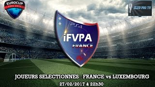 fifa17 club pro edf ifvpa ps4 joueurs slectionns match 27 02 17