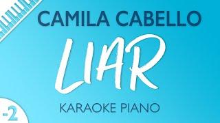 Camila Cabello - Liar (Karaoke Piano) Lower Key
