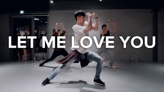 Let Me Love You Dj Snake Ft. Justin Bieber / Bongyoung Park Choreography