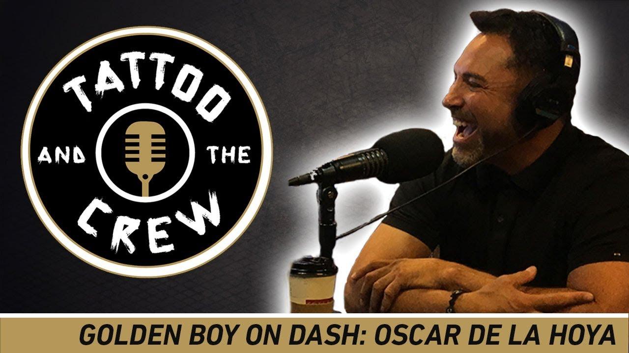 Download Golden Boy Radio - Tattoo & The Crew: Oscar De La Hoya