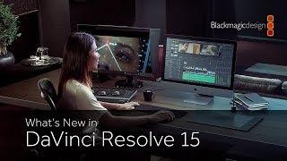What's New in DaVinci Resolve 15