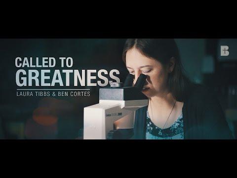 Called To Greatness: Laura Tibbs & Ben Cortes