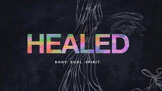 Healed Week 1 (Easter Sunday)