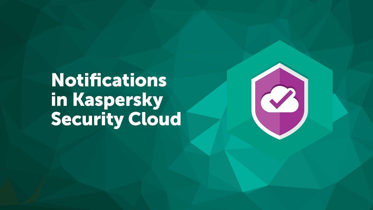 Notifications inKaspersky Security Cloud