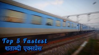 The Top 5 Fastest Shatabdi Express of India!! Ultimate countdown**
