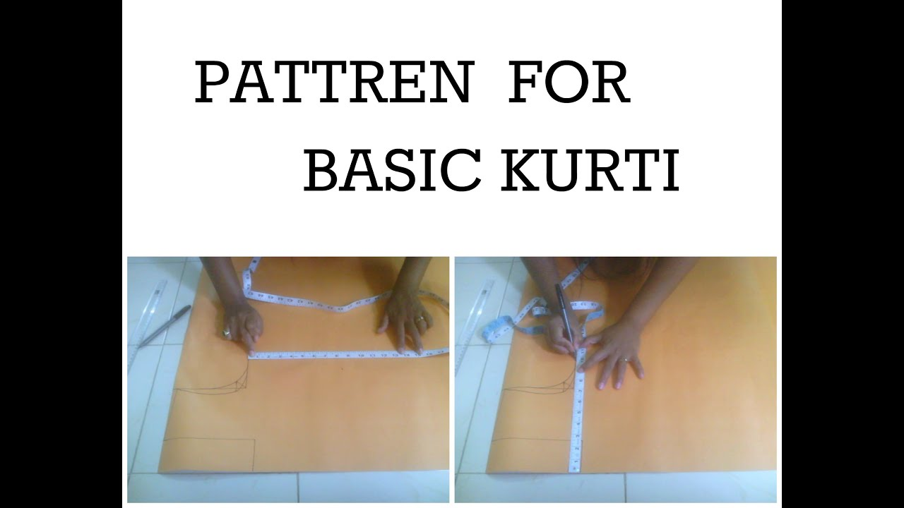 HOW TO MAKE PATTERN FOR BASIC KURTI - YouTube