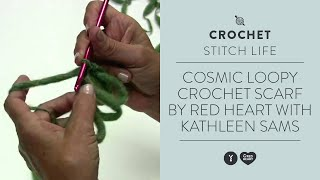 Cosmic - Loopy Crochet Scarf by Red Heart with Kathleen Sams