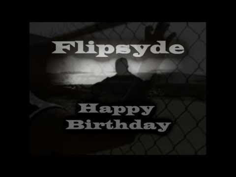 Flipsyde Happy Birthday -- Lyrics (Instrumental Remake)