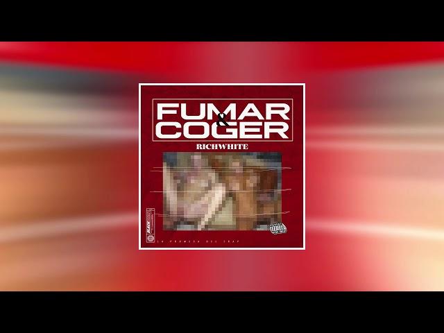 FUMAR Y COGER (AUDIO OFICIAL) – RICH WHITE