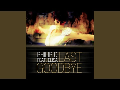 Last Goodbye (A Capella) feat. Elisa
