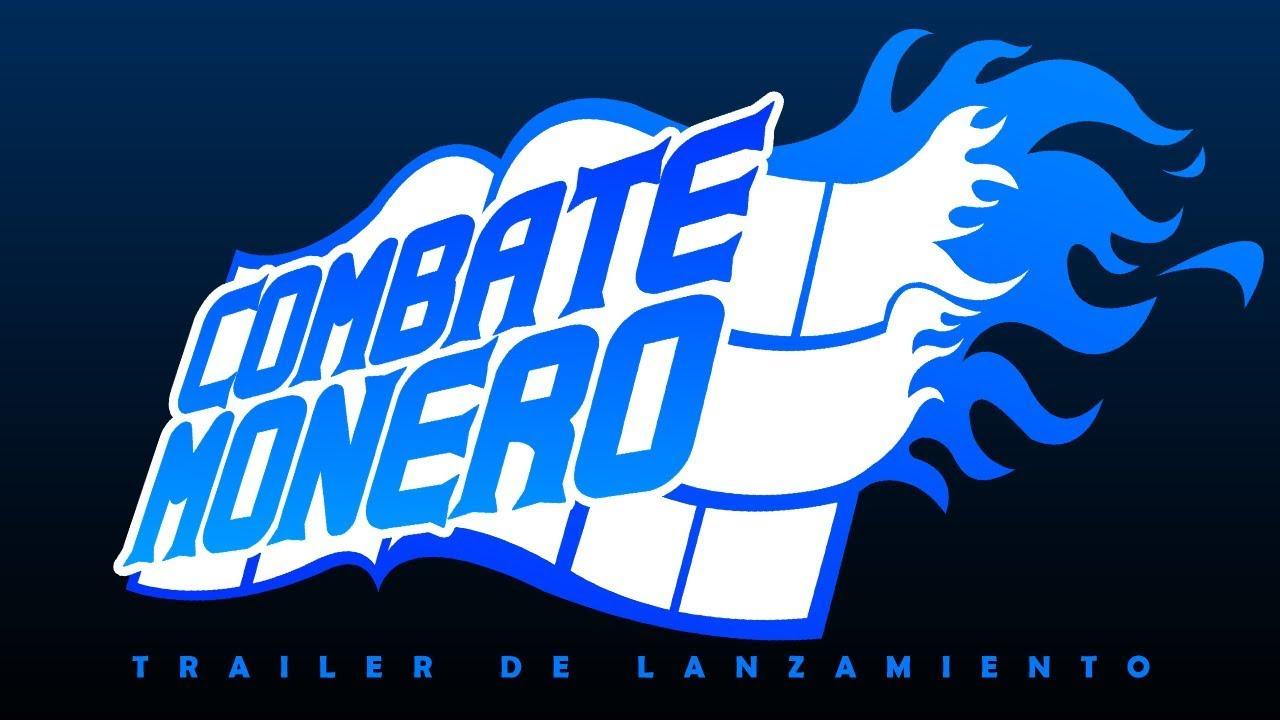 Combate Monero: Launch Trailer