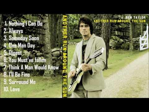 Ben Taylor ༺♥༻ Another Run Around The Sun ༺♥༻ Full Album