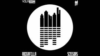 Scissors - Rockafella (Original Mix )