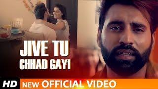 Jive Tu Chhad Gyi Maninder Buttar Free MP3 Song Download 320 Kbps