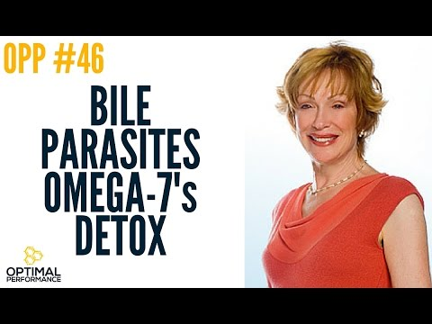 Ann Louise Gittleman Bile For Fat Absorption and Mind Altering Parasites