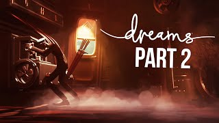 DREAMS Gameplay Walkthrough Part 2 - STOP THE TRAIN (Full Game)