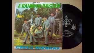A.RAHMAN HASSAN & ORKES NIRWANA - HANYA UNTUKKU