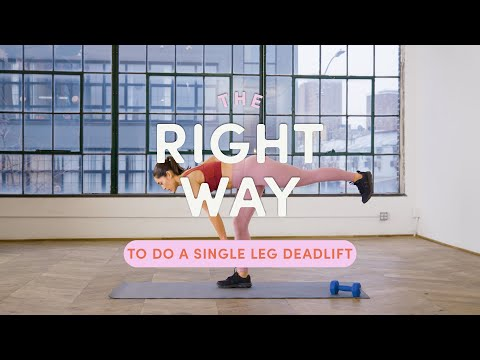 How To Do A Single Leg Deadlift | The Right Way | Well+Good