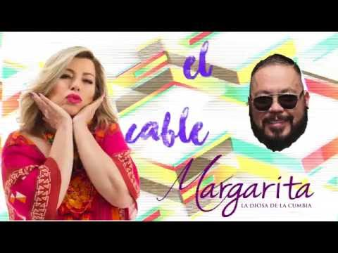 El Cable - Margarita la Diosa de la Cumbia (Video Lyric)
