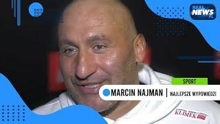 MARCIN NAJMAN - Najlepsze wypowiedzi 2017-2020